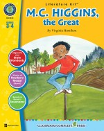 M.C. Higgins, the Great - Literature Kit Gr. 3-4