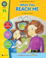 When You Reach Me - Literature Kit Gr. 5-6