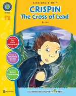 Crispin: The Cross of Lead - Literature Kit Gr. 7-8
