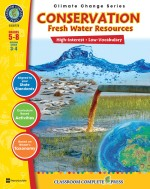 Conservation: Fresh Water Resources Gr. 5-8