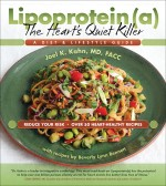 Lipoprotein(a), The Heart's Quiet Killer: A Diet & Lifestyle Guide