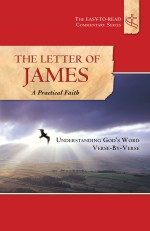 The Letter of James A Practical Faith