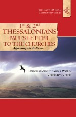 1st and 2nd Thessalonians Paul's Letters to the Churches Affirming the Believer
