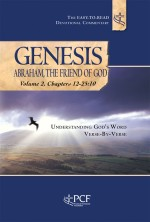 Genesis: Abraham, The Friend of God Volume 2, Chapters 12-25:10