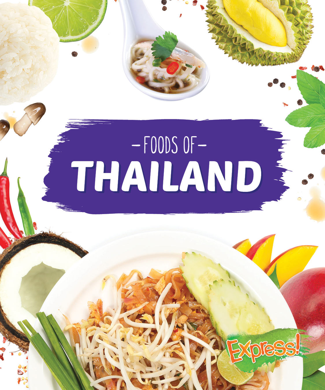 Foods of Thailand By Christine VeLure Roholt
