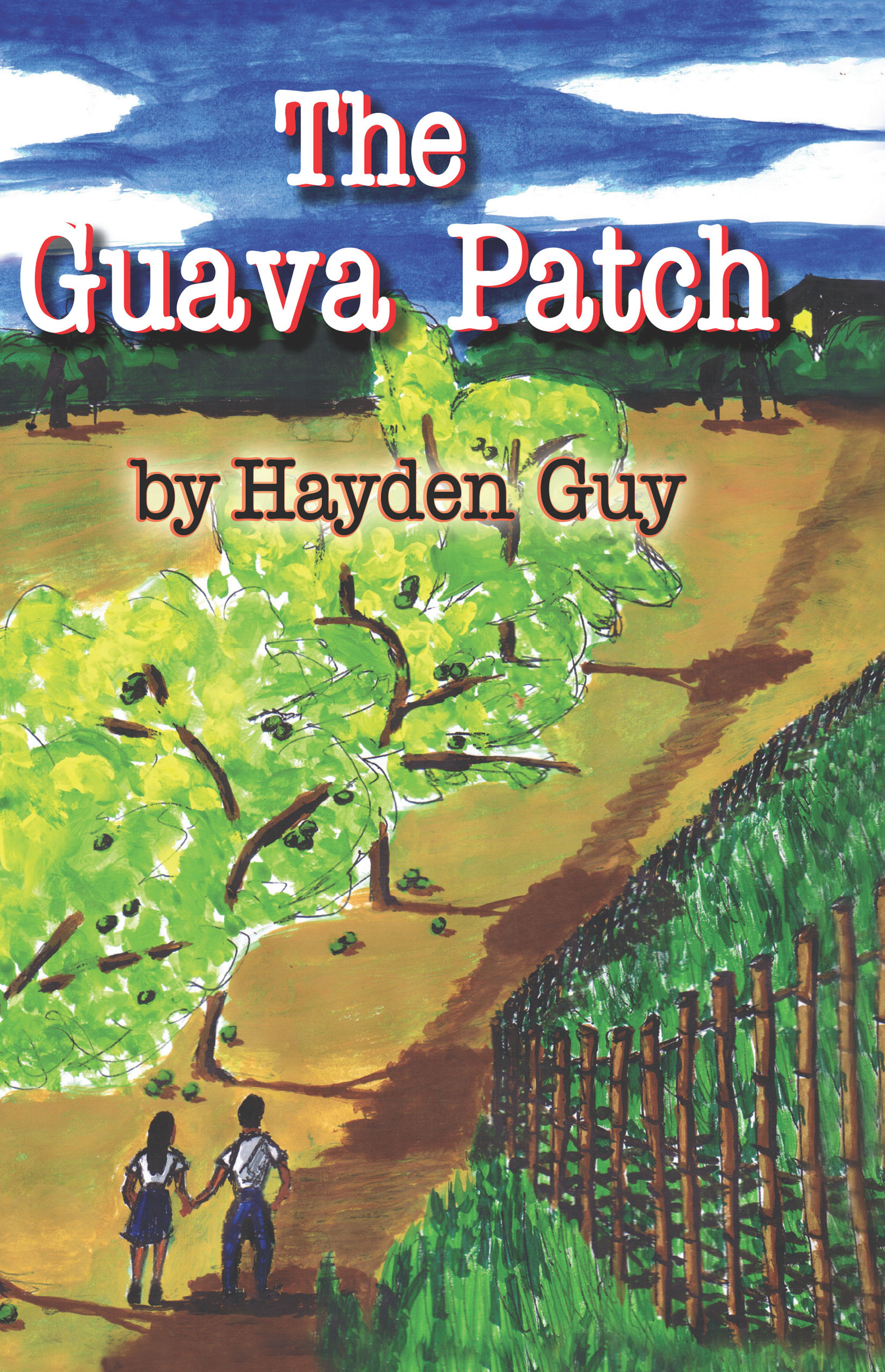 The Guava Patch By Hayden Guy