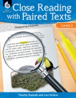 Close Reading with Paired Texts Level 2: Engaging Lessons to Improve Comprehension