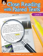 Close Reading with Paired Texts Level 3: Engaging Lessons to Improve Comprehension