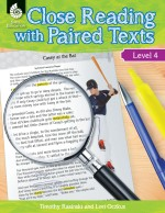 Close Reading with Paired Texts Level 4: Engaging Lessons to Improve Comprehension