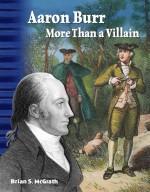 Aaron Burr: More Than a Villain