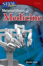 STEM Careers: Metamorphosis of Medicine