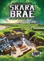 Skara Brae: The Lost Neolithic Village