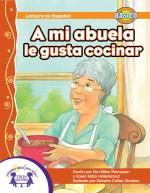 A mi abuela, le gusta cocinar