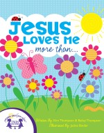 Jesus Loves Me More Than…