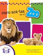 Cucu-Acā-Taa en el Zoo