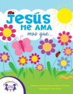 Jesús Me Ama mas que...