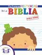 Mis Primeras Historias De La Biblia para niños