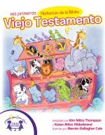 Mis Primeras Historias de la Biblia Viejo Testamento