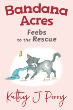 Bandana Acres: Feebs to the Rescue