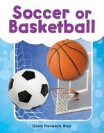 Soccer or Basketball: Read-Along eBook
