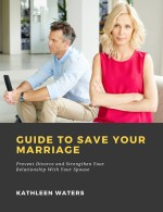 Guide to Save Your Marriage: Prevent Divorce and Strengthen Your Relationship With Your Spouse