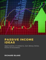Passive Income Ideas: Opportunities, E-commerce, Earn Money Online, Stocks & Investments