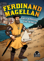 Ferdinand Magellan Sails Around the World
