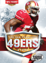 The San Francisco 49ers Story