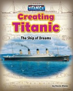 Creating Titanic
