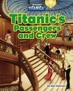 Titanic's Passengers and Crew