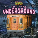 The Dark Underground