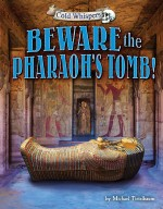 Beware the Pharaoh's Tomb!