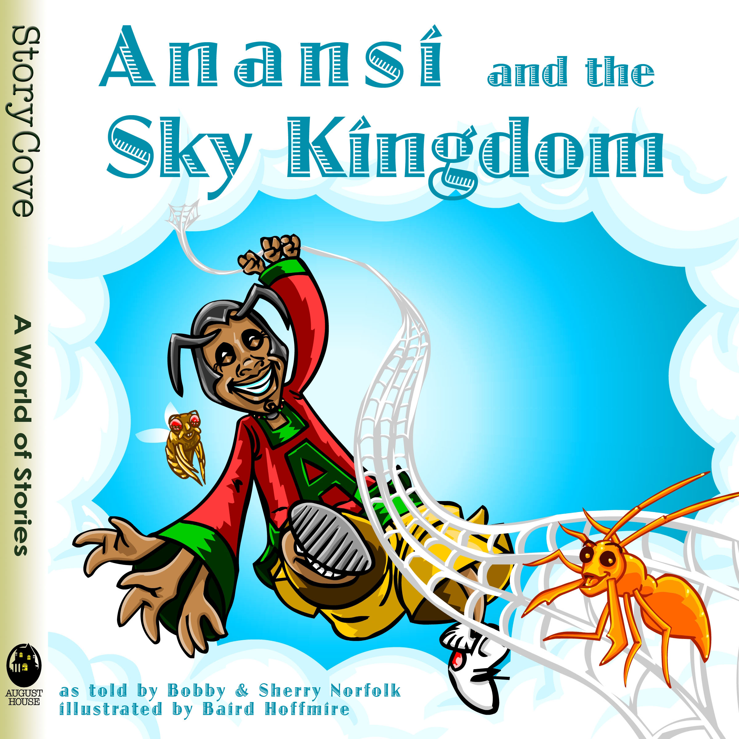 Anansi and the Sky Kingdom: Read Along or Enhanced eBook By Bobby Norfolk