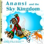 Anansi and the Sky Kingdom: Read Along or Enhanced eBook