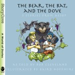 The Bear, the Bat, and the Dove: Three Stories from Aesop: Read Along or Enhanced eBook