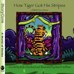 How Tiger Got His Stripes: A Folktale from Vietnam: Read Along or Enhanced eBook