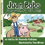 Juan Bobo Sends the Pig to Mass: Read Along or Enhanced eBook