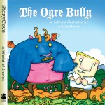 The Ogre Bully: Read Along or Enhanced eBook