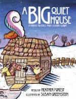 Big Quiet House: Read Along or Enhanced eBook
