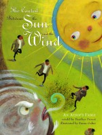 Contest Between the Sun and the Wind: An Aesop's Fable: Read Along or Enhanced eBook