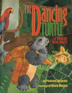 Dancing Turtle: A Folktale from Brazil: Read Along or Enhanced eBook