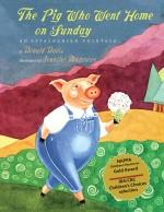 The Pig Who Went Home on Sunday: An Appalachian Folktale: Read Along or Enhanced eBook