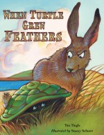 When Turtle Grew Feathers: A Tale from the Choctaw Nation: Read Along or Enhanced eBook