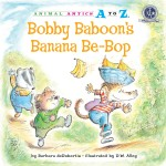 Bobby Baboon's Banana Be-Bop: Read Along or Enhanced eBook