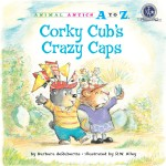 Corky Cub's Crazy Caps: Read Along or Enhanced eBook