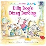 Dilly Dog's Dizzy Dancing: Read Along or Enhanced eBook