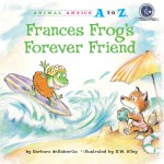 Frances Frog's Forever Friend: Read Along or Enhanced eBook