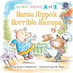 Hanna Hippo's Horrible Hiccups: Read Along or Enhanced eBook