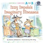 Izzy Impala's Imaginary Illnesses: Read Along or Enhanced eBook