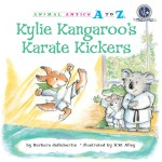 Kylie Kangaroo's Karate Kickers: Read Along or Enhanced eBook